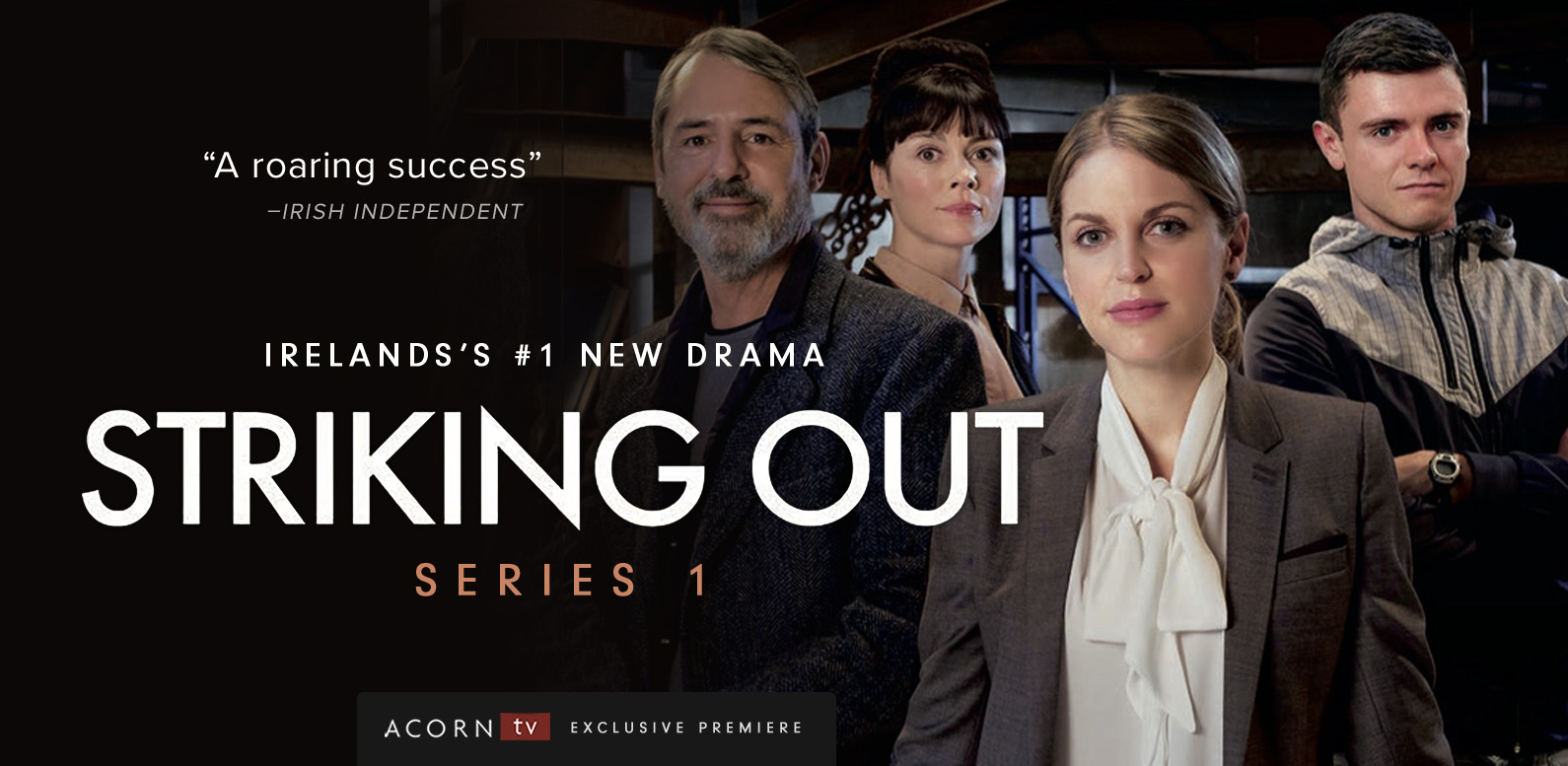 Striking Out, An Acorn TV Original | Kings River Life Magazine