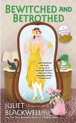 bewitched and betrothed by juliet blackwell